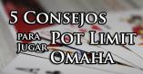 consejos pot limit omaha