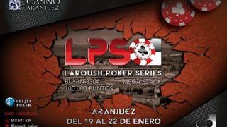 Las Laroush Poker Series comienzan en Aranjuez