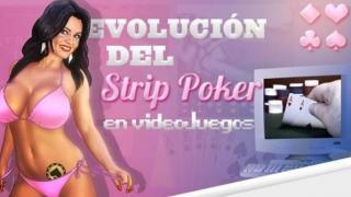 La evolución del strip poker
