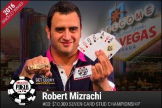 ROBERT MIZRACHI EVEN CARD STUD CHAMPIONSHIP