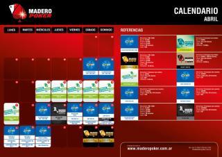 Calendario de Abril de Madero Poker