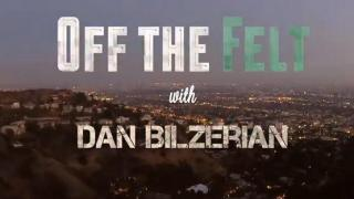 Off The Felt Bilzerian